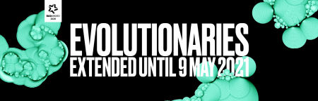 Good news! Evolutionaries has been extended till 9 May