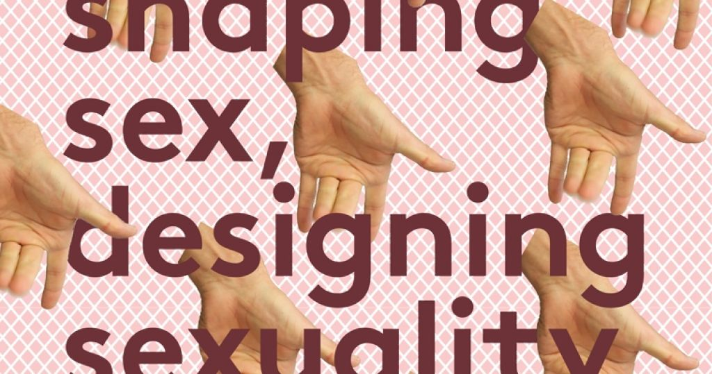 Get a Room! #4: Shaping sex, designing sexuality